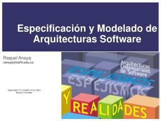 Especificaci n y Modelado de Arquitecturas Software