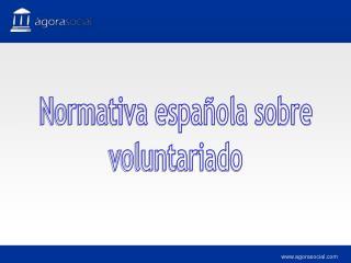 Normativa espa ola sobre voluntariado