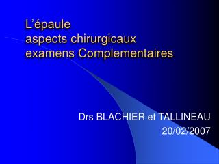 L  paule  aspects chirurgicaux examens Complementaires