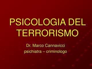 PSICOLOGIA DEL TERRORISMO
