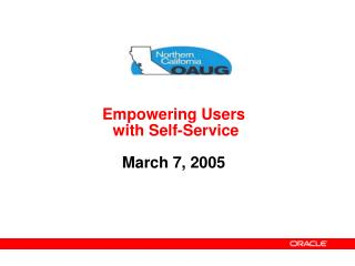 Empowering Users  with Self-Service  March 7, 2005
