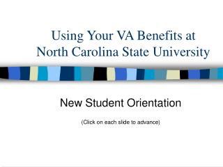 Using Your VA Benefits at  North Carolina State University