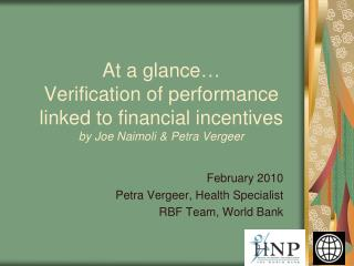 At a glance   Verification of performance linked to financial incentives by Joe Naimoli  Petra Vergeer