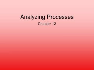 Analyzing Processes