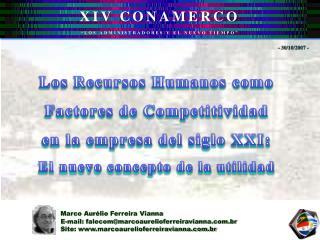 Marco Aur lio Ferreira Vianna  E-mail: falecommarcoaurelioferreiravianna.br Site: marcoaurelioferreiravianna.br