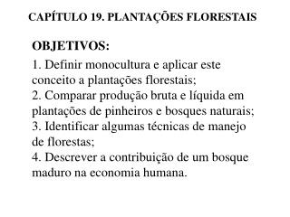 CAP TULO 19. PLANTA  ES FLORESTAIS