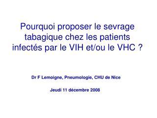 Pourquoi proposer le sevrage tabagique chez les patients infect s par le VIH et