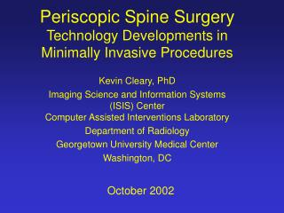 Periscopic Spine Surgery Technology Developments in Minimally Invasive Procedures