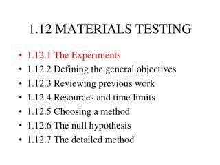 1.12 MATERIALS TESTING