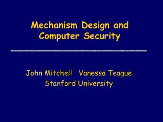 Mechanism Design and Computer Security