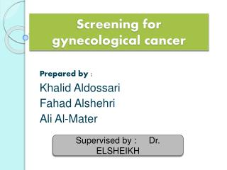 Screening for gynecological cancer