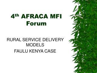 4th AFRACA MFI Forum
