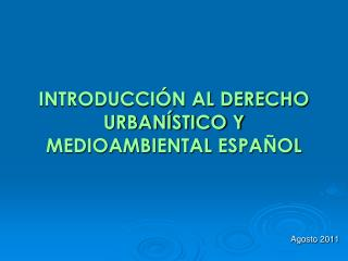 INTRODUCCI N AL DERECHO URBAN STICO Y MEDIOAMBIENTAL ESPA OL