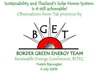 Sustainability and Thailands Solar Home System:  Is it still achievable  Observations from Tak province by