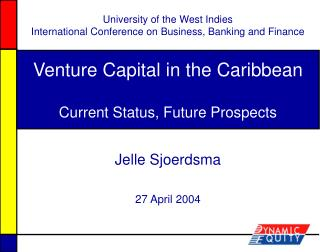 Venture Capital in the Caribbean  Current Status, Future Prospects
