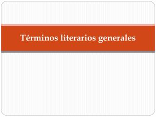 T rminos literarios generales