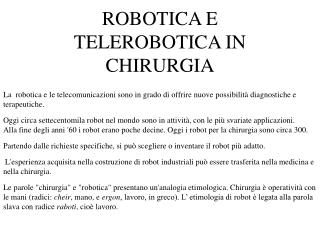 ROBOTICA E TELEROBOTICA IN CHIRURGIA
