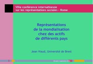 Repr sentations  de la mondialisation  chez des actifs  de diff rents pays   Jean Viaud, Universit  de Brest