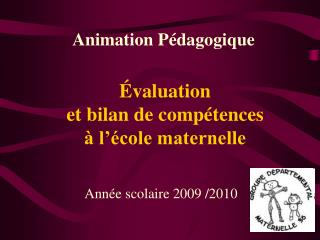 valuation  et bilan de comp tences    l  cole maternelle