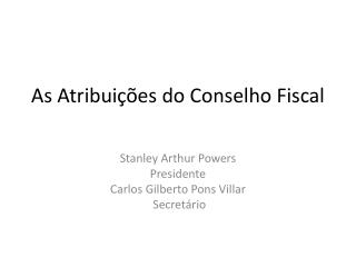 As Atribui  es do Conselho Fiscal
