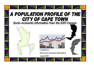 A Population Profile of the City of Cape Town - Compiled by Strategic Information, CCT,  from Statistics SA Census data