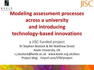 Modeling assessment processes across a university  and introducing  technology-based innovations