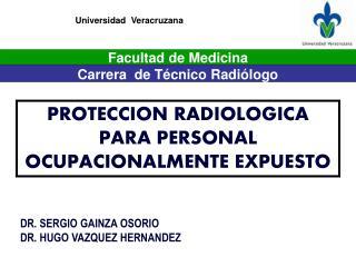 PROTECCION RADIOLOGICA PARA PERSONAL OCUPACIONALMENTE EXPUESTO