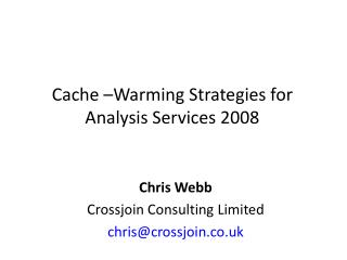Cache  Warming Strategies for Analysis Services 2008
