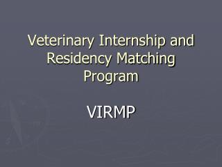 Veterinary Internship and Residency Matching Program