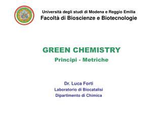 GREEN CHEMISTRY Principi - Metriche