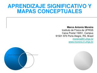 Marco Antonio Moreira Instituto de F sica da UFRGS Caixa Postal 15051, Campus 91501-970 Porto Alegre, RS, Brasil moreira