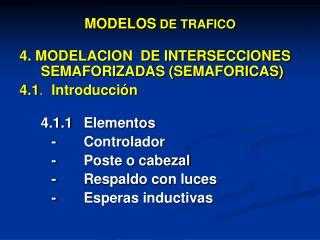 MODELOS DE TRAFICO
