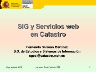 SIG y Servicios web  en Catastro