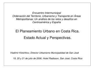 Encuentro Intermunicipal Ordenaci n del Territorio, Urbanismo y Transporte en  reas Metropolitanas: Un an lisis de los r