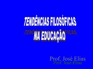 TEND NCIAS FILOS FICAS NA EDUCA  O