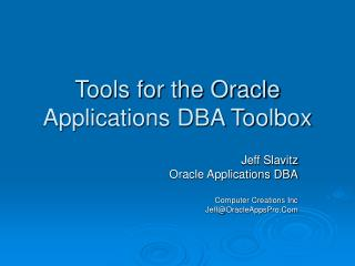 Tools for the Oracle Applications DBA Toolbox
