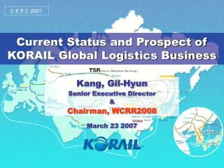 Current Status and Prospect of KORAIL Global Logistics Business