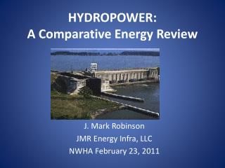 HYDROPOWER: A Comparative Energy Review