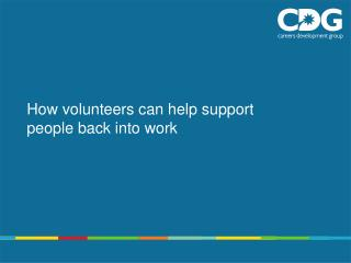 How volunteers can help support people back into work
