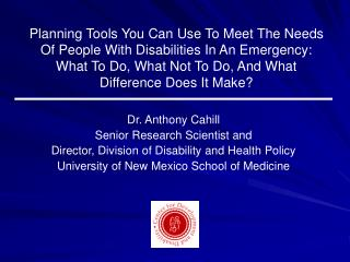 Planning Tools You Can Use To Meet The Needs Of People With Disabilities In An Emergency: What To Do, What Not To Do, An