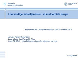 Likeverdige helsetjenester i et multietnisk Norge