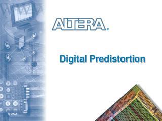 Digital Predistortion