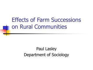 Effects of Farm Successions on Rural Communities