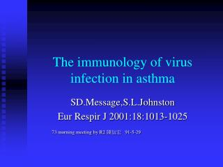 The immunology of virus infection in asthma