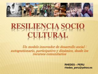 Resiliencia socio cultural