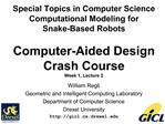 Special Topics in Computer Science Computational Modeling for  Snake-Based Robots  Computer-Aided Design Crash Course We