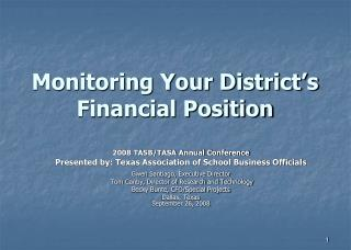 Monitoring Your District s Financial Position