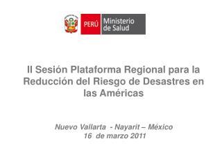 II Sesi n Plataforma Regional para la Reducci n del Riesgo de Desastres en las Am ricas   Nuevo Vallarta  - Nayarit   M