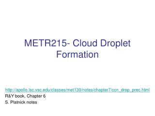 METR215- Cloud Droplet Formation