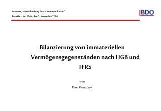 Bilanzierung von immateriellen Verm gensgegenst nden nach HGB und IFRS  von Peter Prusaczyk
